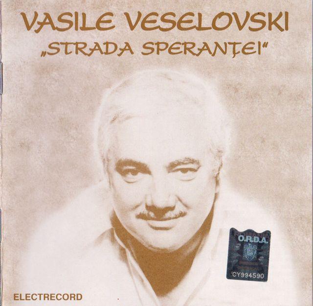 Coperta CD Vasile Veselovski - Strada Sperantei.640 (P-2001 Electrecord)